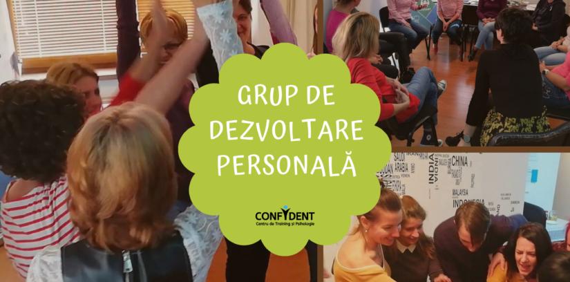 GRUP DE DEZVOLTARE PERSONALĂ CENTRUL CONFIDENT